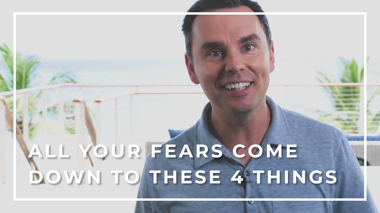 Your Four Worst Fears