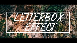 How To Letterbox Your Videos - Cinematic Aspect Ratio