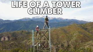 My Week as a Tower Climber