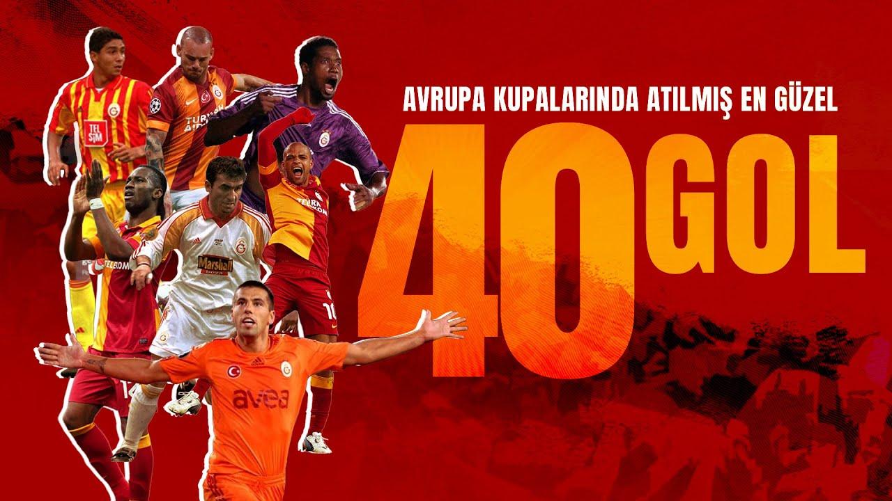 Avrupa kupalarında atılan en güzel 40 gol - #Galatasaray
