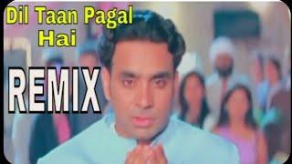 Dil taa Pagal Hai By Babbu Maan Remix By Dj Ajy (Times Mp3 Records Present)