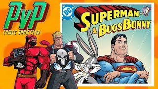 Comic Book Club: Superman & Bugs Bunny