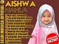 AISHWA NAHLA - Shalawat Terbaik yang Viral Man Ana -  Medley Shalawat - Full Album 2019 | Best Audio