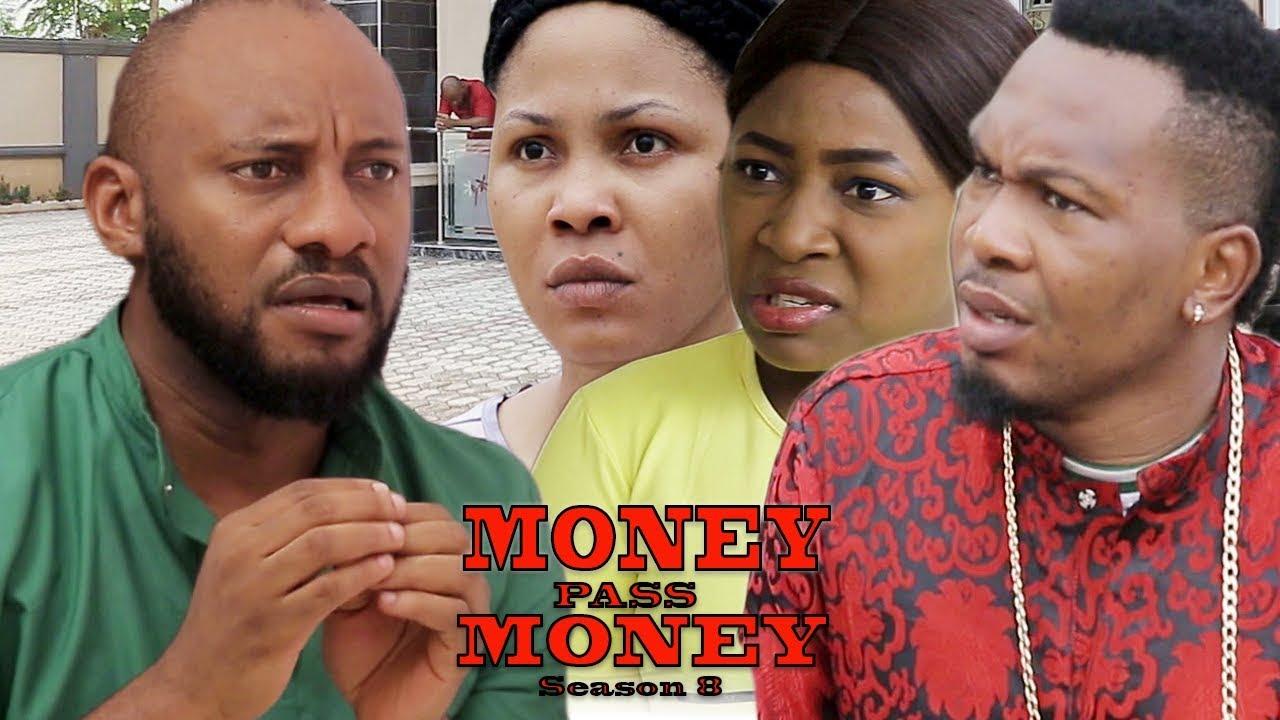 Download Money Pass Money Season 8 - Yul Edochie  New Movie  2018 Latest Nigerian Nollywood Movie
