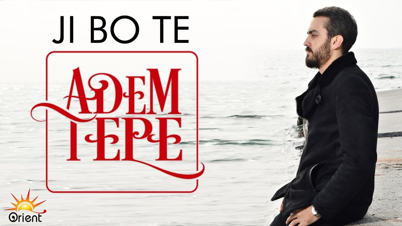 ADEM TEPE - JI BO TE (Official Music Video)