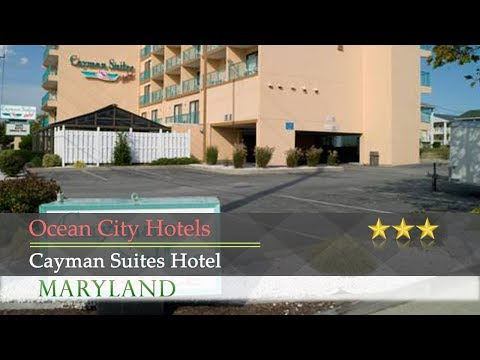 Cayman Suites Hotel - Ocean City Hotels, Maryland