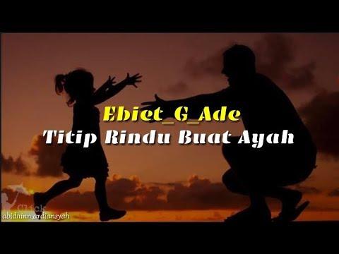 Titip Rindu Buat Ayah - Ebiet_G_Ade Cover Chika Lutfi ( Lirik )