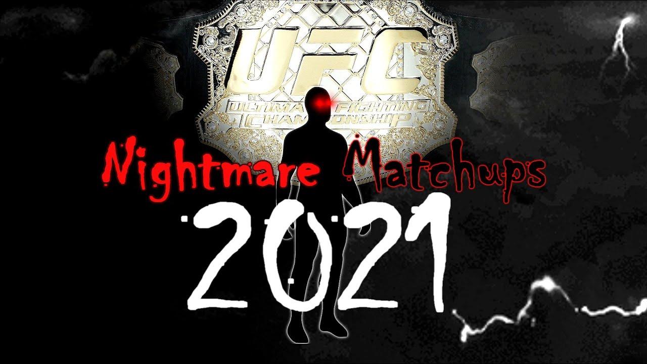 Nightmare Matchups #5 (2021 Edition)