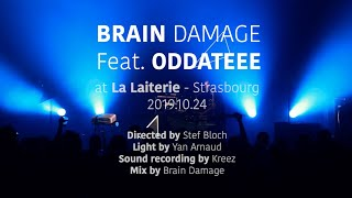 Brain Damage ft. Oddateee (Le Peuple de L'Herbe) - Armies Pt 2 [ LIVE ]