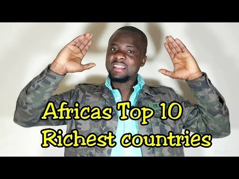 Top 10 Richest African countries 2018