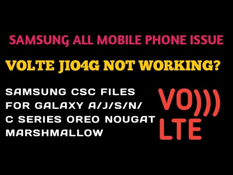 INSTALL VOLTE CSC FILES IN EVERY SAMSUNG CUSTOM ROM MOBILE VOLTE SOLUTION  INDIAN CSC INS INSTALL