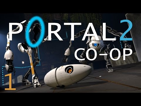 "Portal 2 Co-Op #1: ""Six Extra Seconds of Trust"""