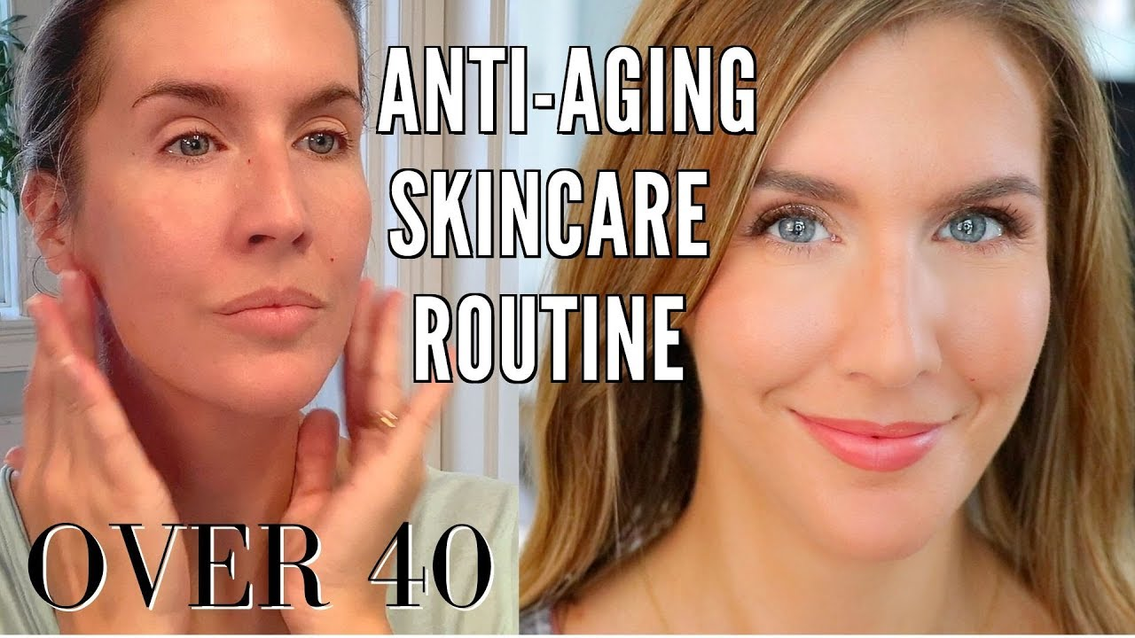 Anti Aging Skin Care Routine Over 40 Am Pm Treatments