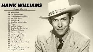 Hank Williams Songs Collection 2021 - Hank Williams Greatest Hits Full Album