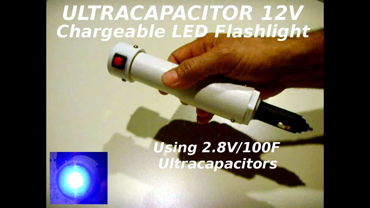 Diy Ultracapacitor Ultrabright Led 12v Chargeable Flashlight Youtube First I Connected 1 Supercap And The Resistor Into Circuit