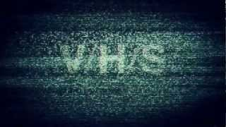 VHS Movie Trailer (V_H_S)