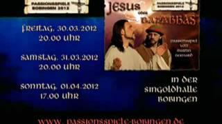 """""""Jesus oder Barabbas""""  -  Trailer zu den Passionsspielen Bobingen 2012"""