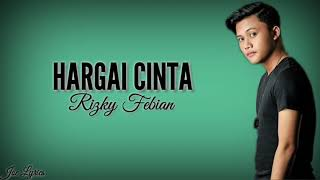 Rizky Febian - Hargai Cinta (Lyric Video/Lyrics)