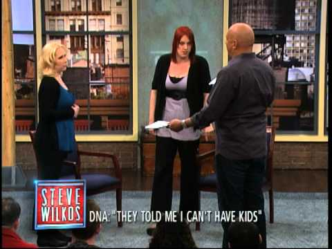 DNA: They Told Me I Can't Have Kids (The Steve Wilkos Show)