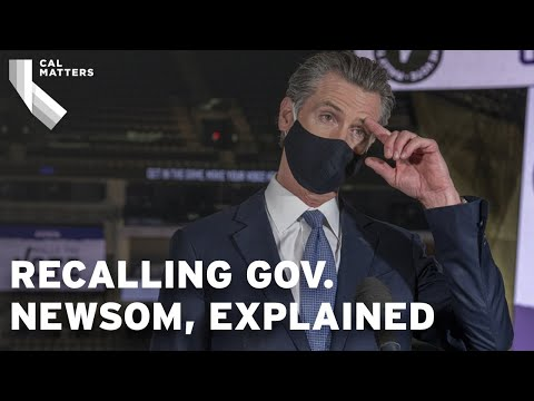 Recalling Governor Gavin Newsom, explained
