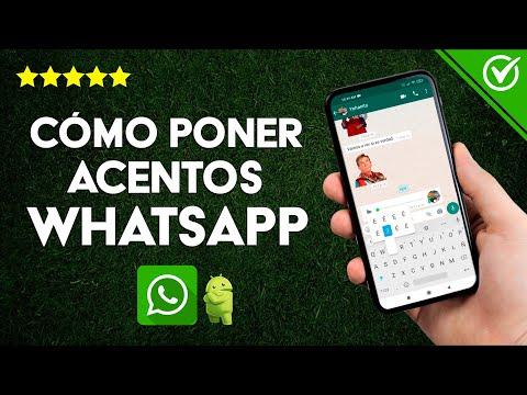 Cómo Poner Acentos o Tíldes en WhatsApp en Android e iOS