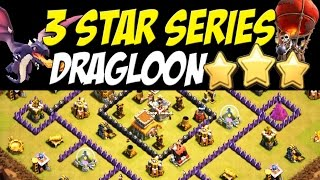 3 Star Series: Dragloon Attack Strategy TH8 vs TH 8 Wide War Base #37 | Clash of Clans