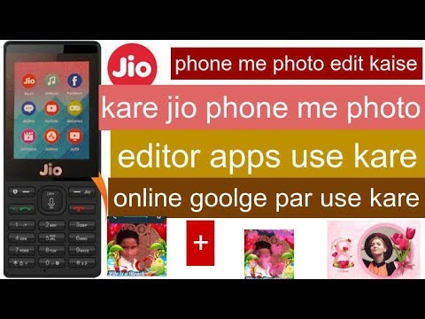 how to video jio phone me photo edit kare || photo editor app use