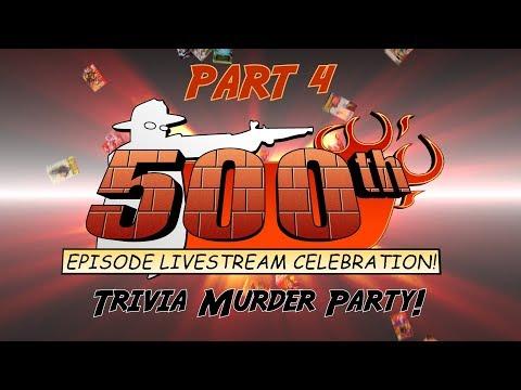 500th Episode Celebration Livestream, Part 4 - Specials