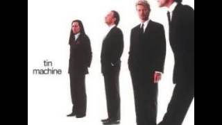 David Bowie Tin Machine Heaven