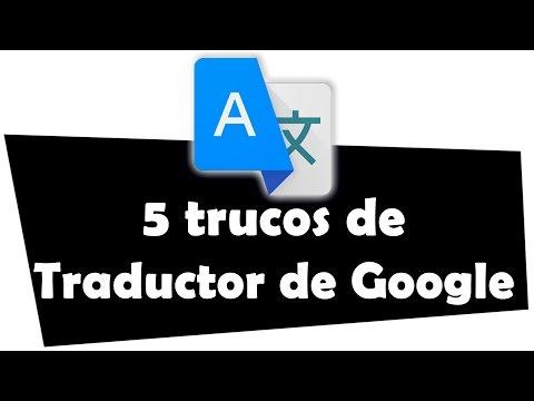 5 trucos del Traductor de Google