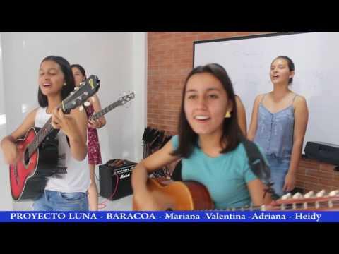 NOA NOA (Juan Gabriel) cover Proyecto Luna Baracoa