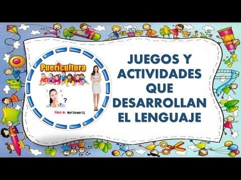 Adquisicion y actividades para el desarrollo del lenguaje  niños de 0 a 6 años - Educacion Infantil