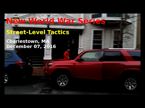 New World War Series: Street-Level Tactics, Charlestown, MA, December 07, 2016