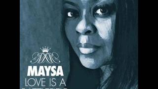 Maysa Love Is A Battlefield NEW RNB SONG MAY