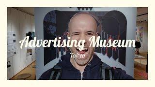 Tokyo Free / Dentsu Advertising Museum