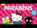 Videoclipe: Parabéns, Hello Kitty ♪ | O Mundo da Hello Kitty