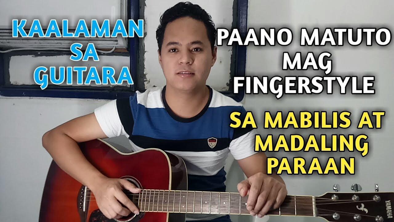 Paano Matuto ng Fingerstyle sa Mabilis at Madaling Paraan