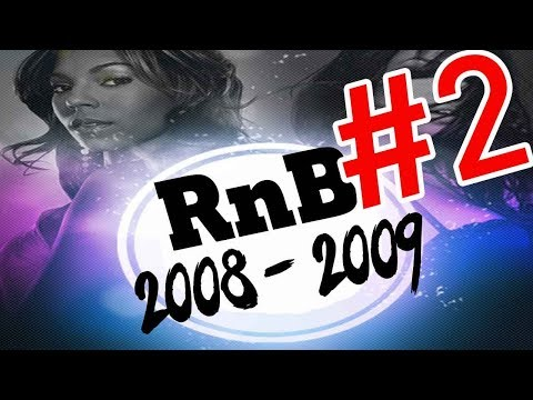 🔥 Best of RnB 2008 & 2009 Mix #2 🔥 RnB Hip Hop Throwback Mix  Dj StarSunglasses