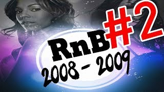 🔥 Best of RnB 2008 & 2009 Mix #2 🔥 RnB Hip Hop Throwback Mix - Dj StarSunglasses