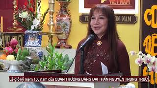 Lễ giỗ kỷ niệm 150 năm của QUAN THƯỢNG ĐẲNG ĐẠI THẦN NGUYỄN TRUNG TRỰC   phan1 2018 10 20