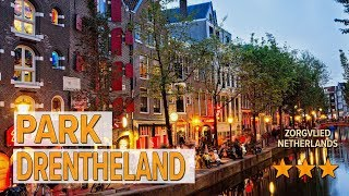 Park Drentheland hotel review | Hotels in Zorgvlied | Netherlands Hotels