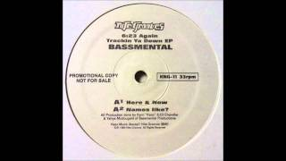 Bassmental - Here & Now