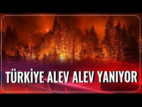 Türkiye Alev Alev Yanıyor   Akşam Haberleri