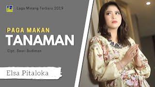 Elsa Pitaloka - Paga Makan Tanaman Cipt  Sexri Budiman [Official Music Video] Lagu Minang