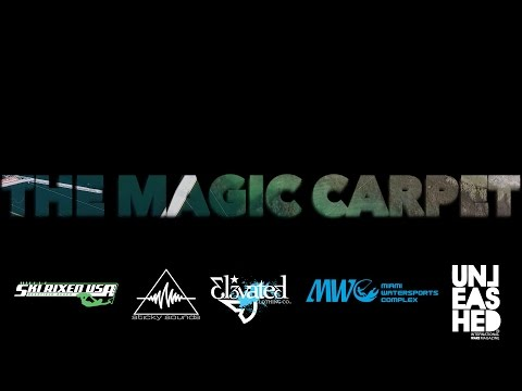 The Magic Carpet - A Wakeboarding Film [FULL MOVIE]