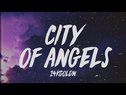 "24KGoldn - City Of Angels (Lyrics) ""I sold my soul to the devil for designer"""