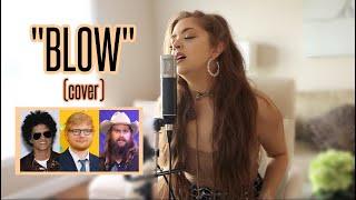 Ed Sheeran, Bruno Mars, Chris Stapleton - Blow (Olivia King Cover) Video