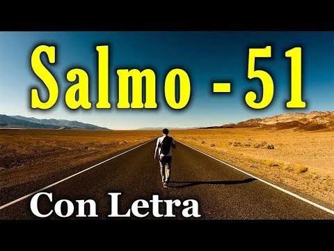 Salmo 51 - Arrepentimiento, y plegaria pidiendo purificación (Con Letra) HD.