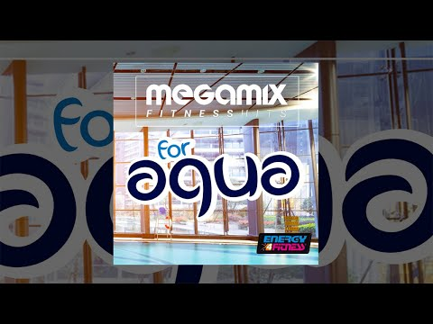 E4F - Megamix Fitness Hits For Aqua - Fitness & Music 2018