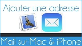 Configurer et ajouter une adresse Mail sur l'application Mail Apple